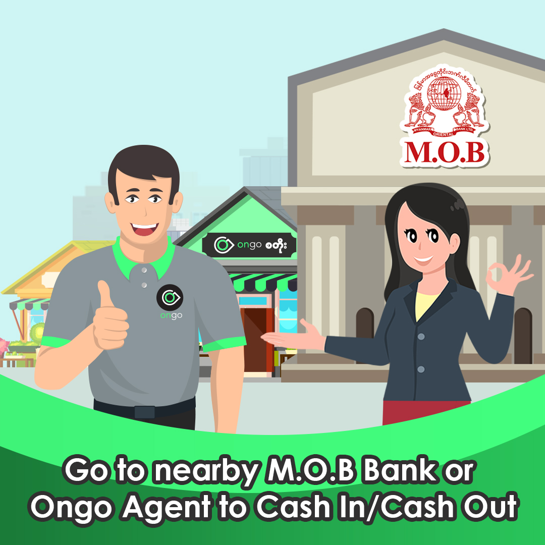 Cash In at Ongo Agent or MOB Branches